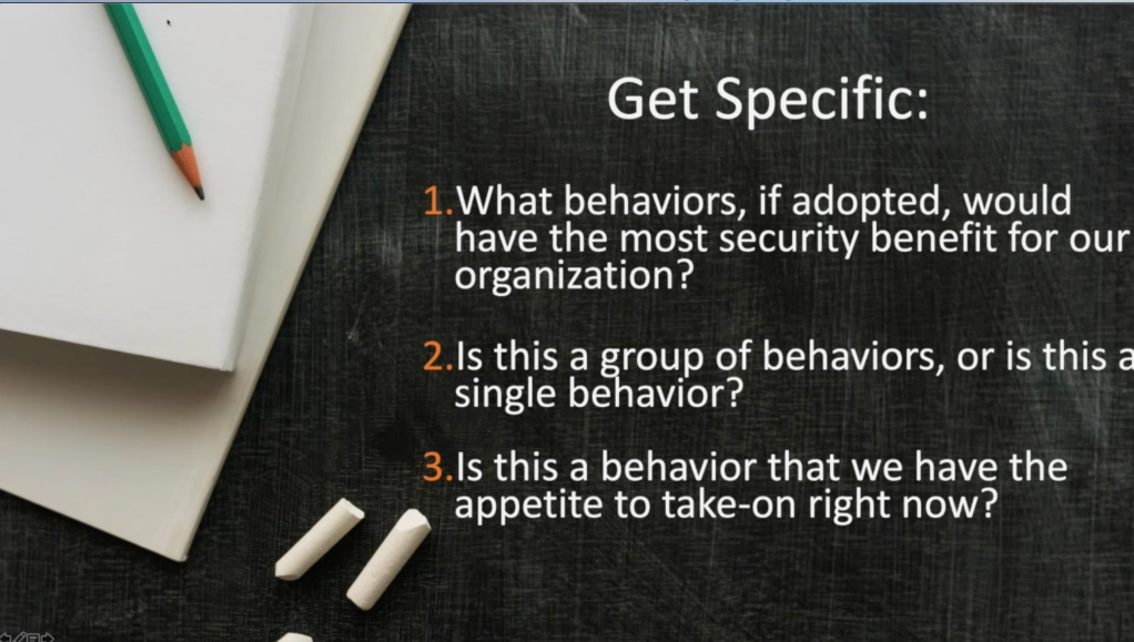 Get specific with the behaviours you want to change and target them.